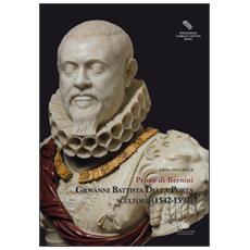 Giovanni Battista Della Porta scultore (1542-1597) . Prima di Bernini