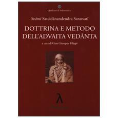 Dottrina e metodo dell'Advaita Vedanta