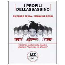 I profili dell'assassino