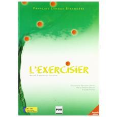 L'Exercisier. Manuel d'expression française nouvelle