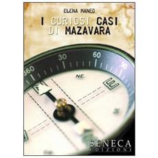 I curiosi casi di Mazavara