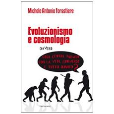 Evoluzionismo e cosmologia. Cosa c'entra Darwin con la vita, l'universo e tutto quanto?