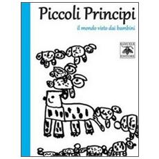 Piccoli principi. Il mondo visto dai bambini