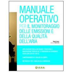Manuale operativo per il monitoraggio delle emissioni e della qualità dell'aria
