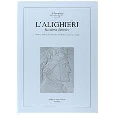 L'Alighieri. Rassegna dantesca. Vol. 38
