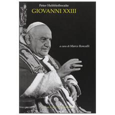 Giovanni XXIII. Il papa del concilio