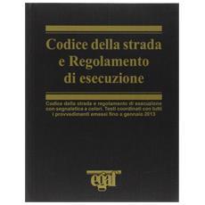Codice della strada e regolamento di esecuzione