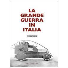 Grande guerra in Italia (La)