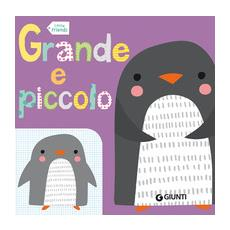 Grande e piccolo. Little friends
