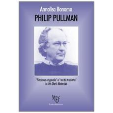 Philip Pullman. «Finzione originale» e «verità tradotta» in his dark materials