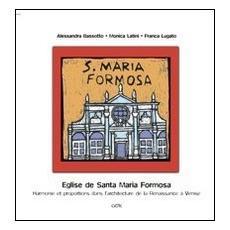 Eglise de Santa maria Formosa. Harmonie et proportions dans l'architecture de la Renaissance à Venise