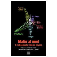 Mafie al nord. Il radicamento visto da Novara