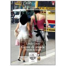 Gente di strada. Notizie da Israele