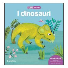 Dinosauri (I) - Libri Animati