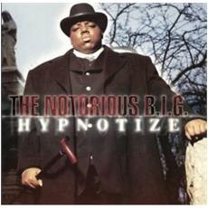 Notorious B. I. G. - Hypnotize