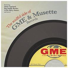 Soulful Side Of Gme & Musette Records