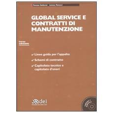 Global service e contratti di manutenzione. Con CD-ROM