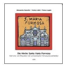 Die kirche Santa Maria Formosa. Harmonie und proportion der venezianischen renaissancearchitektur