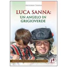 Luca Sanna. Un angelo in grigioverde