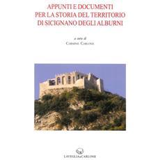 Appunti e documenti per la storia del territorio di Sicignano degli Alburni. Vol. 2