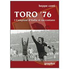 Toro '76. I campioni d'Italia si raccontano