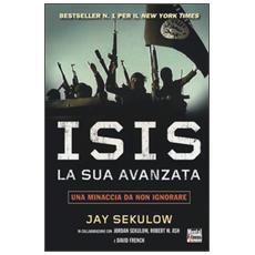 ISIS la sua avanzata. Una minaccia da non ignorare