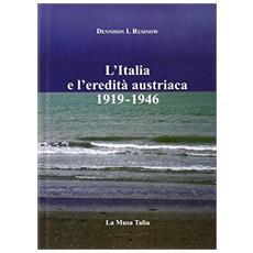 L'Italia e l'eredità austriaca (1919-1946)