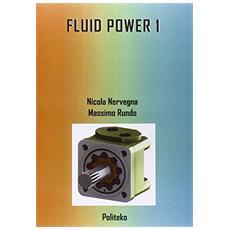 Oleodinamica. Fluid power. Vol. 1