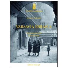 Varsavia ebraica. Il lutto impossibile di Isaac Bashevis Singer