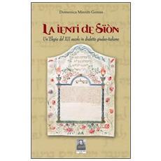 La ienti de Sïón. Un'elegia del XII secolo in dialetto giudeo-italiano