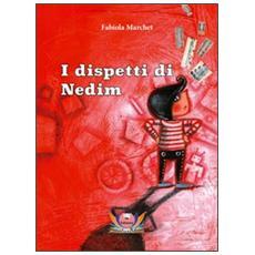 I dispetti di Nedim