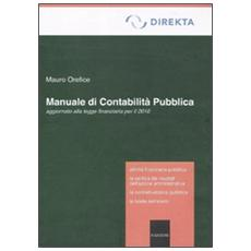 Manuale di contabilità pubblica aggiornato alla legge finanziaria per il 2010
