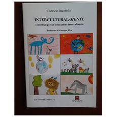 Intercultural-mente. Contributi per un'educazione interculturale