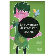 Avventure di Peter Pan. Ediz. integrale (Le)