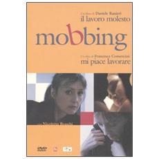 Mobbing. Il lavoro molestoMi piace lavorare DVD