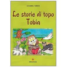 Le storie di topo Tobia