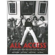 All access. Il mondo del rock nelle foto di Ken Regan