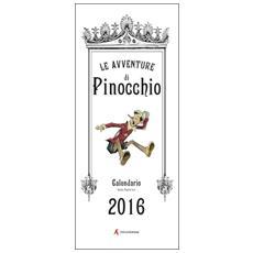 Calendario 2016 Pinocchio. Ediz. italiana e inglese