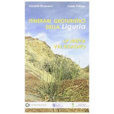 Itinerari geoturistici della Liguria. La media Val Bisagno