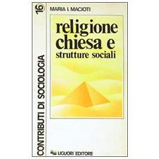 Religione, Chiesa e strutture sociali