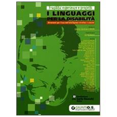 I linguaggi per la disabilità. Strumenti per l'uso dell'intelligenza emotiva e sociale