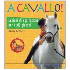 A cavallo! Lezioni di equitazione per i più giovani