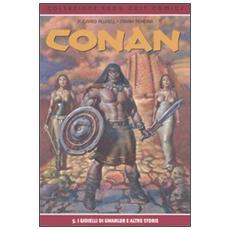 I gioelli di Gwahlur e altre storie. Conan. Vol. 5