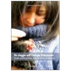 Un viaggio nell'etologia relazionale. Energia, empatia, emozioni, intenzioni, intuizioni e conoscenza