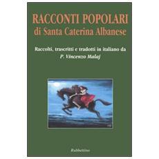 Racconti popolari di Santa Caterina Albanese. Testo arb�reshe a fronte
