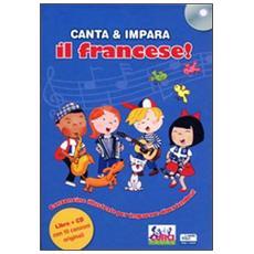 Canta e impara il francese! Con CD Audio