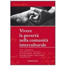 Vivere la povertà nella comunità interculturale