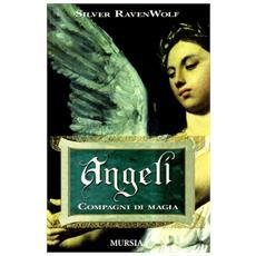 Angeli. Compagni di magia