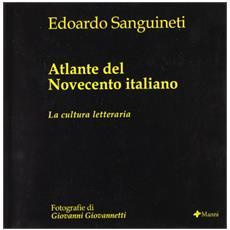 Atlante del Novecento italiano. La cultura letteraria