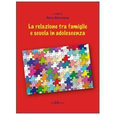 La relazione tra famiglie e scuola in adolescenza